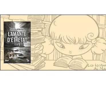 """L'amante d'Etretat"" de Stanislas Petrosky"