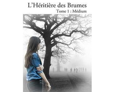 L'héritière des Brumes - Rose M.