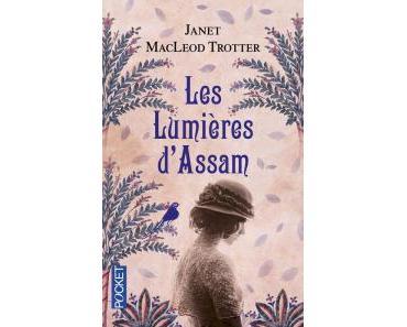 Les Lumières d'Assam de Janet Macleod Trotter – Comme un goût de saga de l'été !