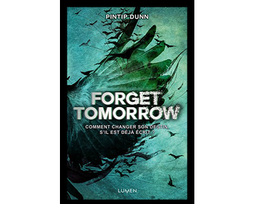 Forget Tomorrow Tome 1, Pintip Dunn