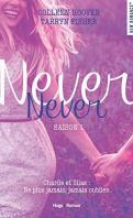 Never, Never Saison 1- Colleen Hoover & Tarryn Fisher
