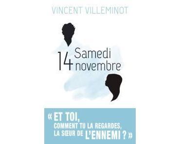 Samedi 14 novembre, de Vincent Villeminot (2016)