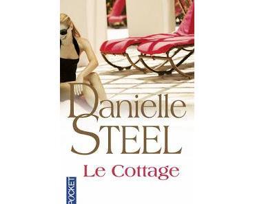 Le cottage.Danielle Steel.Editions Pocket.416 pages.Résum...