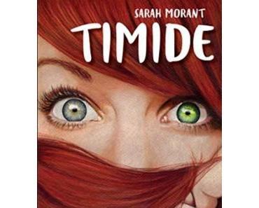 Timide – Sarah Morant