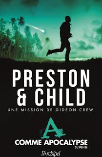 Chronique : A comme Apocalypse - Preston & Child (L'Archipel)