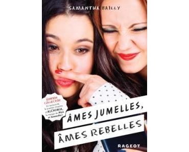 âmes jumelles, âmes rebelles de Samantha Bailly
