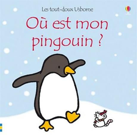 [Les lecteurs en herbe] Où est mon pingouin ? de Fiona Watt