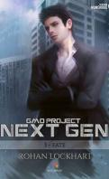 GMO-Project Next Gen, tome 3 : Fate – Rohan Lockhart ♥♥♥♥♥♥