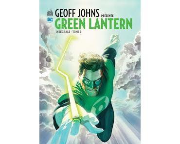 DC CLASSIQUES : GEOFF JOHNS PRESENTE GREEN LANTERN INTEGRALE tome 1