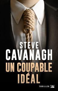 Chronique : Un Coupable Idéal - Steve Cavanagh (Bragelonne)