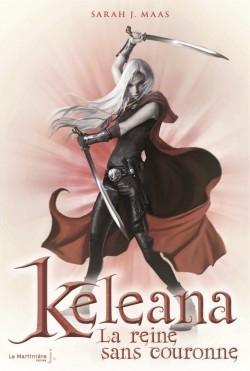 Couverture Keleana, tome 2 : La Reine sans couronne