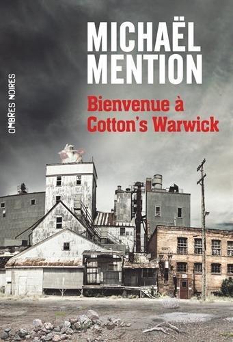 Chronique : Bienvenue à Cotton Warwick - Michael Mention (Ombres Noires)