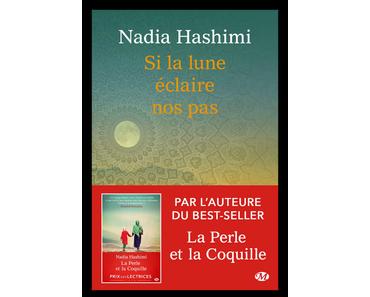 Si la lune éclaire nos pas, Nadia Hashimi
