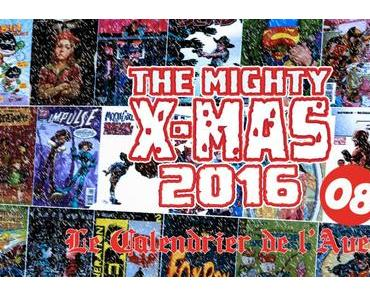 The Mighty X-Mas 2016: Jour 8