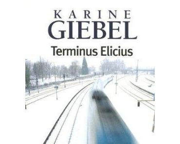 Terminus Elicius – Karine GIEBEL