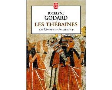 Les Thébaines, T1 : La couronne insolente par Jocelyne Godard {Relecture}