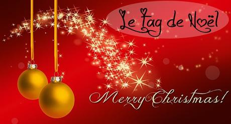 [Tag] Le Tag de Noël