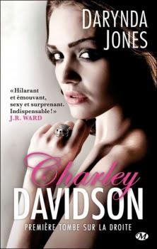 Charley Davidson, tome 1 : Première tombe sur la droite de Darynda Jones