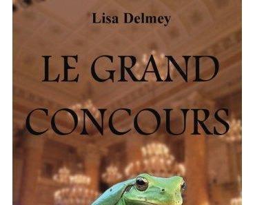 Le grand concours (Lisa Delmey)