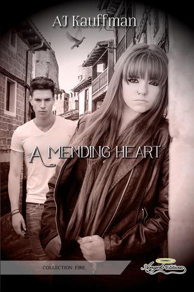A mending heart (AJ Kauffman)