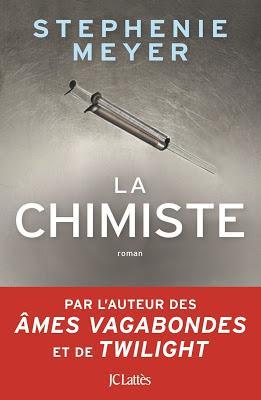 'La Chimiste' de Stephenie Meyer