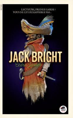 Jack Bright – Cédric Janvier