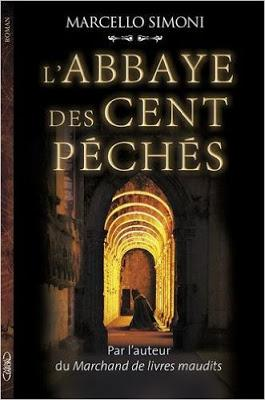 L'abbaye des cent pêchés de Marcello Simoni - Editions MICHEL LAFON