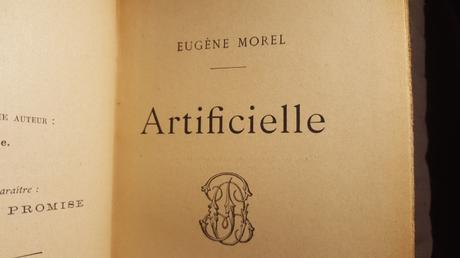 [Les Introuvables] Artificielle par Eugène Morel (1895)