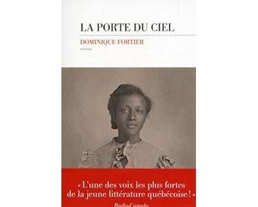 La porte du ciel de Dominique Fortier
