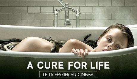 Cinéma : A Cure For Life (2017)