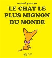 Les lectures de Charlotte (33) : Le chat le plus mignon du monde - Vincent Pianina