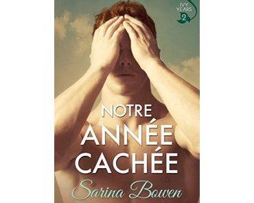 The Ivy Years, Tome 2 : Notre année cachée de Sarina Bowen – De lourds secrets cachés !