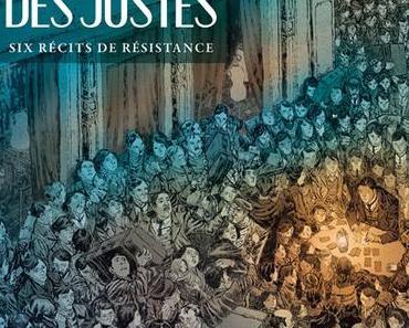 Le combat des Justes. Six récits de résistance – Collectif – 2014 (BD)