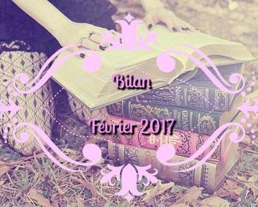 [Bilan #19] Février 2017