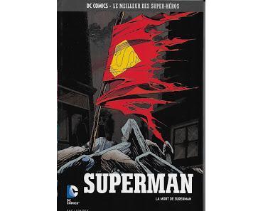LA MORT DE SUPERMAN (DC COMICS LE MEILLEUR DES SUPER-HEROS TOME 40 CHEZ EAGLEMOSS)