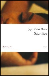 Joyce Carol Oates – Sacrifice ***