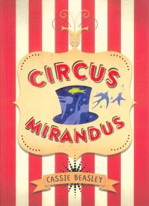Circus Mirandus, de Cassie Beasley (Auzou, 2015)