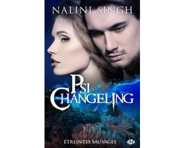 Nalini Singh / Psi-Changeling, tome 16 : Étreintes Sauvages