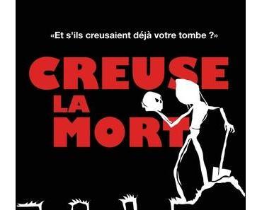 Creuse la mort (Paul Clément)