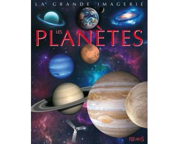 [ Les lecteurs en herbe ] Collection La grande imagerie : Les planètes de Agnès Vandewiele
