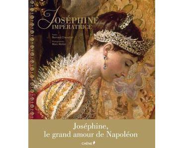 Joséphine impératrice • Bernard Chevallier