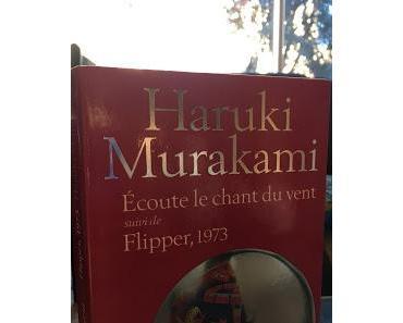 Ecoute le chant du vent / Flipper, 1973, Haruki Murakami