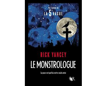 Le Monstrologue Tome 1, Rick Yancey