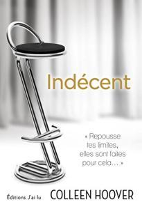 Indécent tome 1 de Colleen Hoover