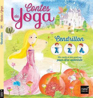 Contes du yoga: Cendrillon aux éditions HATIER JEUNESSE