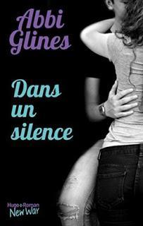 Dans un silence d'Abbi Glines - Editions HUGO ROMAN /NEW WAY