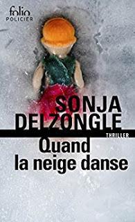 Quand la neige danse de Sonja Delzongle