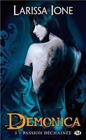 'Demonica, tome 3 : Passion déchaînée' de Larissa Ione