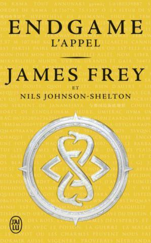 « Endgame – L'Appel » de James Frey & Nils Johnson-Shelton