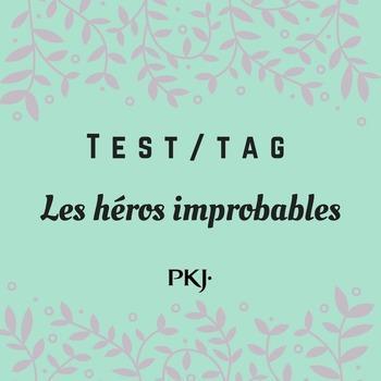 Test/tag : Les héros improbables